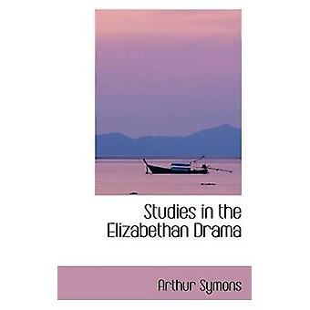 دراسات في الدراما الاليزابيثي سايمونز & آرثر