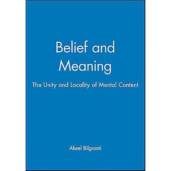 Belief by Bilgrami & Akeel