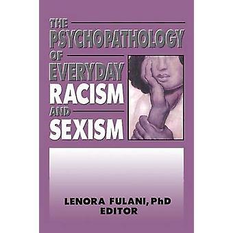Psykopatologien til hverdagsrasisme og sexisme av Lenora Fulani