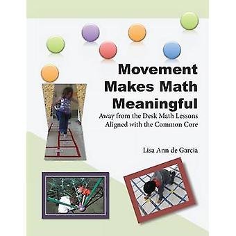 Beweging maakt Math Meaningful uit de buurt van de receptie wiskunde lessen afgestemd op de gemeenschappelijke kern door de Garcia & Lisa Ann