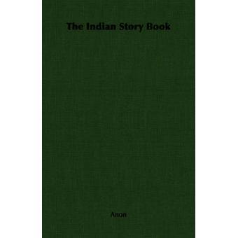 L'indiano storia libro da Anon