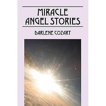 Mirakel Angel historier av Kunta & Darlene