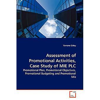 Beoordeling van promotionele activiteiten casestudy van MIE PLC door Gidey & Yemane