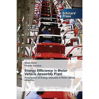 Energy Efficiency in Motor Vehicle Assembly Plant by Kiarie Grace