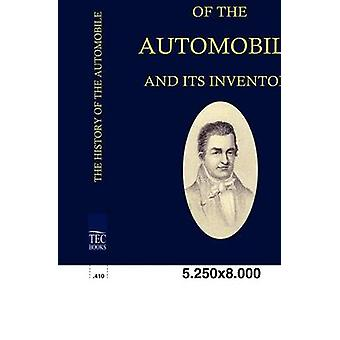 The History of the Automobile ANS Its Inventors by Weeks & Lymann