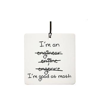 Jeg er ingeniør, jeg er god til matematik bil luftfriskere