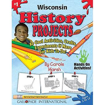 Wisconsin History Projects - 30 Cool Activities - Crafts - Experiment