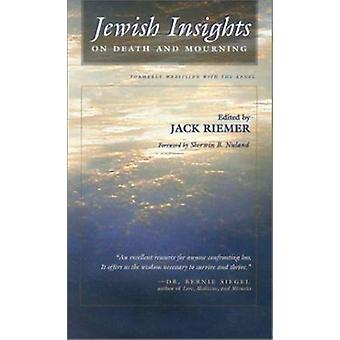 Jewish Insights on Death and Mourning by Jack Reimer - Sherwin B. Nul