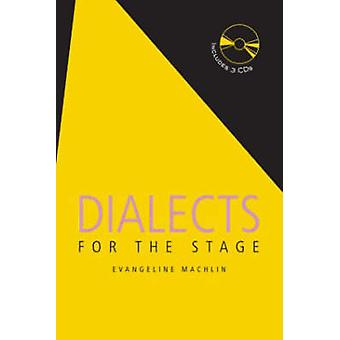 Dialects for the Stage (2nd Revised edition) by Evangeline Machlin -