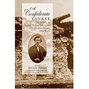 A Confederate Yankee - Journal of Edward William Drummond by Edward Wi