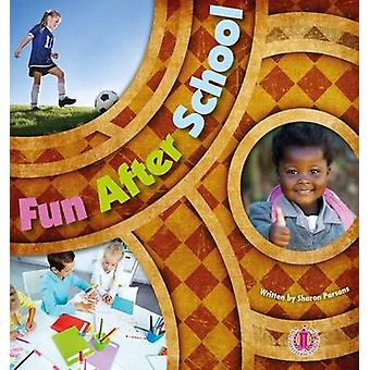 Fun After School by Sharon Parsons - 9781776500079 Book