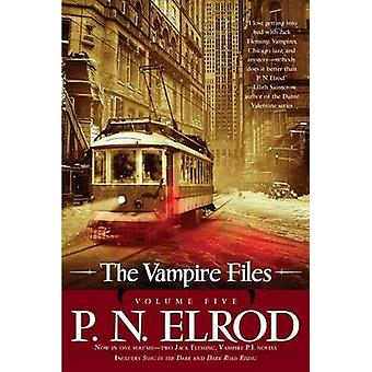 The Vampire Files - Volume Five by P N Elrod - 9781937007126 Book