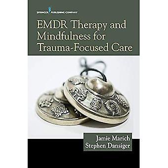 EMDR terapi og Mindfulness for traume-fokuserede pleje