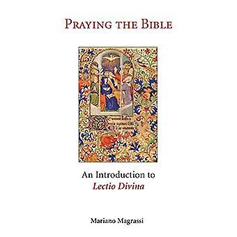 Praying the Bible: Introduction to Lectio Divina