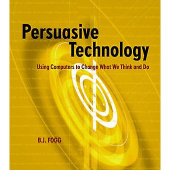 Persuasive Technology by FOGG