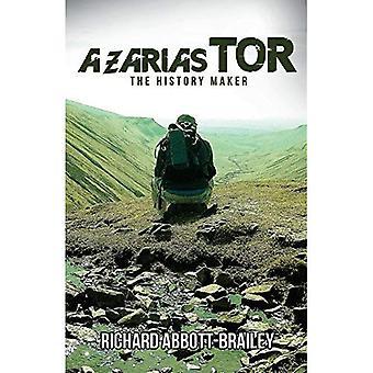 Azarias Tor: The History Maker