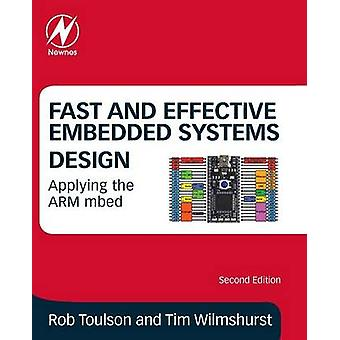 Fast and Effective Embedded Systems Design by Rob Toulson