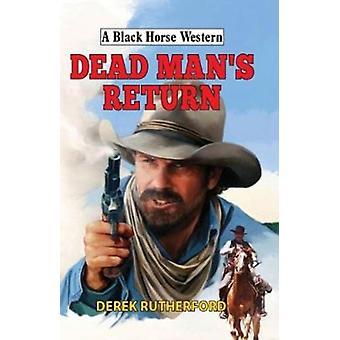 Dead Mans Return by Derek Rutherford