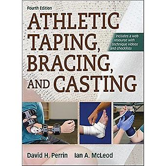 Athletic Taping Bracing and Casting 4th Edition with Web by David Perrin