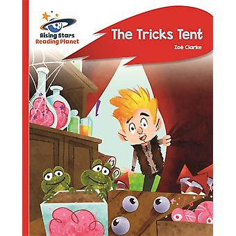 Reading Planet  The Tricks Tent  Red A Rocket Phonics by Zoe Clarke