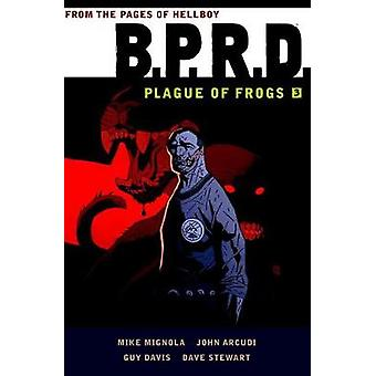 B.p.r.d. Plague Of Frogs Volume 3 by Mike Mignola