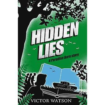 Hidden Lies by Victor Watson