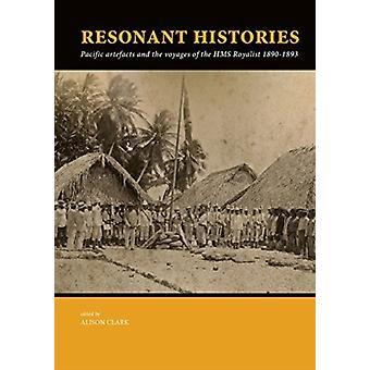 Resonant Histories by Alison Clark
