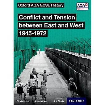 Oxford AQA GCSE History Conflict and Tension between East a by Tim Williams