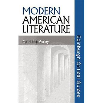Modern amerikansk litteratur av Catherine Morley