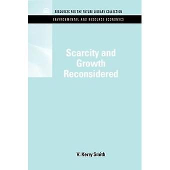 Scarcity and Growth Reconsidered by V. Kerry Smith