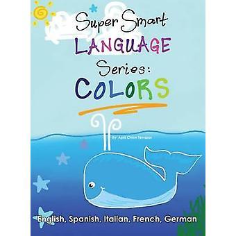 Super Smart Language Series COLORS by Terrazas & April Chloe