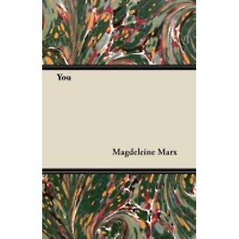 You by Marx & Magdeleine
