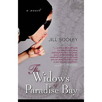 The Widows of Paradise Bay by Sooley & Jill