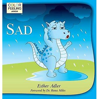 Sad Helping Children Cope With Sadness by Adler & Esther