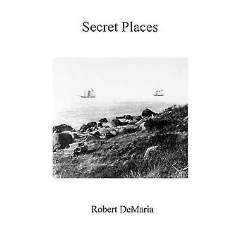 Secret Places by DeMaria & Robert & Jr.
