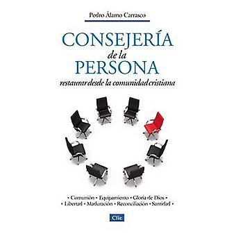 Consejera de la personal Restaurar desde la comunidad cristiana by Carrasco & Pedro Alamo