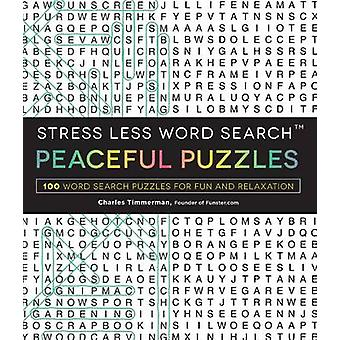 Stress Less Word Search Peaceful Puzzles - 100 Word Search Puzzles for
