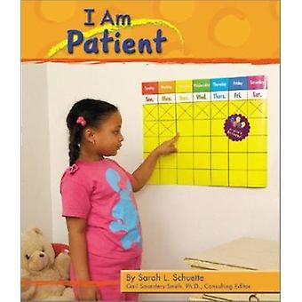 I Am Patient by Sarah L Schuette - 9780736814416 Book