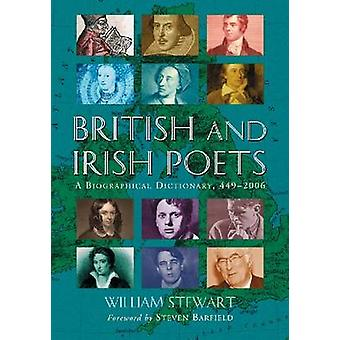 British and Irish Poets - A Biographical Dictionary - 449-2006 by Will
