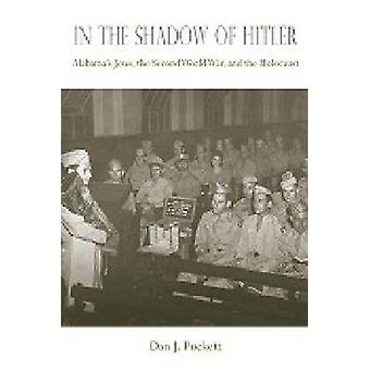 In the Shadow of Hitler - Alabama's Jews - the Second World War - and
