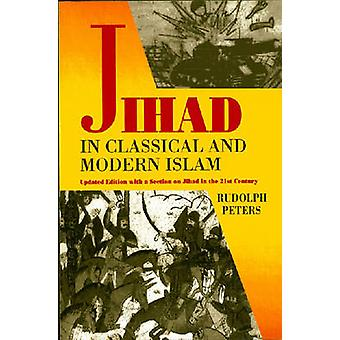 Jihad in Classical and Modern Islam by Rudolph Peters - 9781558763814