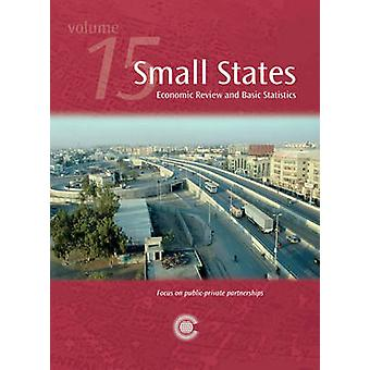 Small States - Economic Review and Basic Statistics - v. 15 by Commonwe