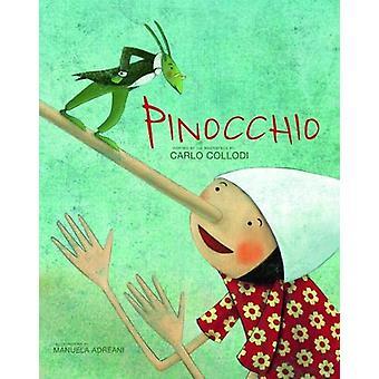 Pinocchio by  -Manuela Adreani - 9788854415577 Book