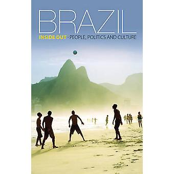 Brazil Inside Out - People - politics and culture by Jan Rocha - 97818