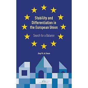 Stability and Differentiation in the European Union - Search for a Bal