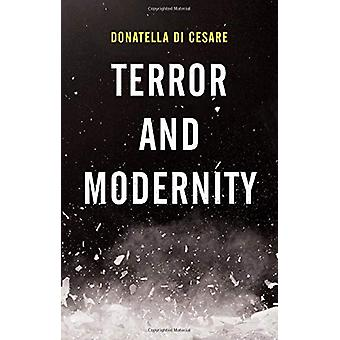 Terror and Modernity by Donatella Di Cesare - 9781509531486 Book