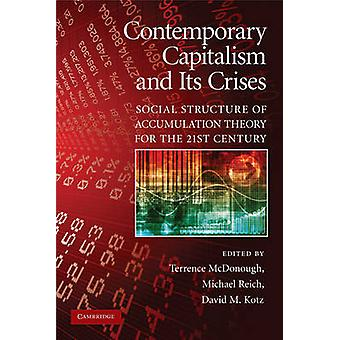 Contemporary Capitalism and Its Crises - Social Structure of Accumulat