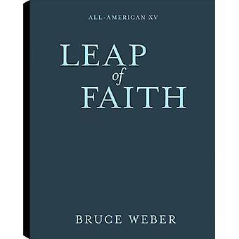 All American XV - Leap of Faith - Volume 15 by Bruce Weber - 9783832732