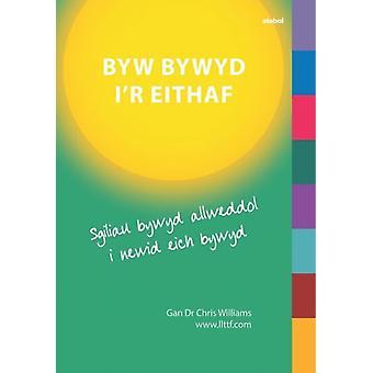 Darllen yn Well Byw Bywyd ir Eithaf by Williams & Dr. Chris