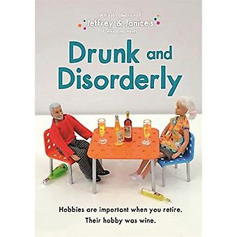 Jeffrey and Janice Drunk and Disorderly by Thea Musselwhite